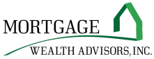 Mortgage Wealth Advisors, Inc.