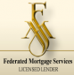 Federated Mortgage Services Inc.